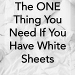 One Thing Needed for White Sheets
