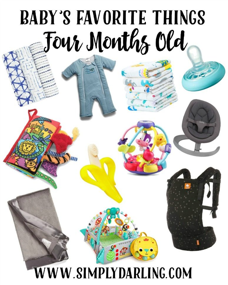 Baby's Favorite Things - 4 Months Old