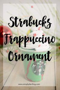 DIY Starbucks Frappuccino Ornament