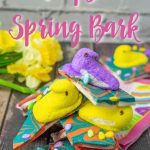 Spring Bark with Peeps