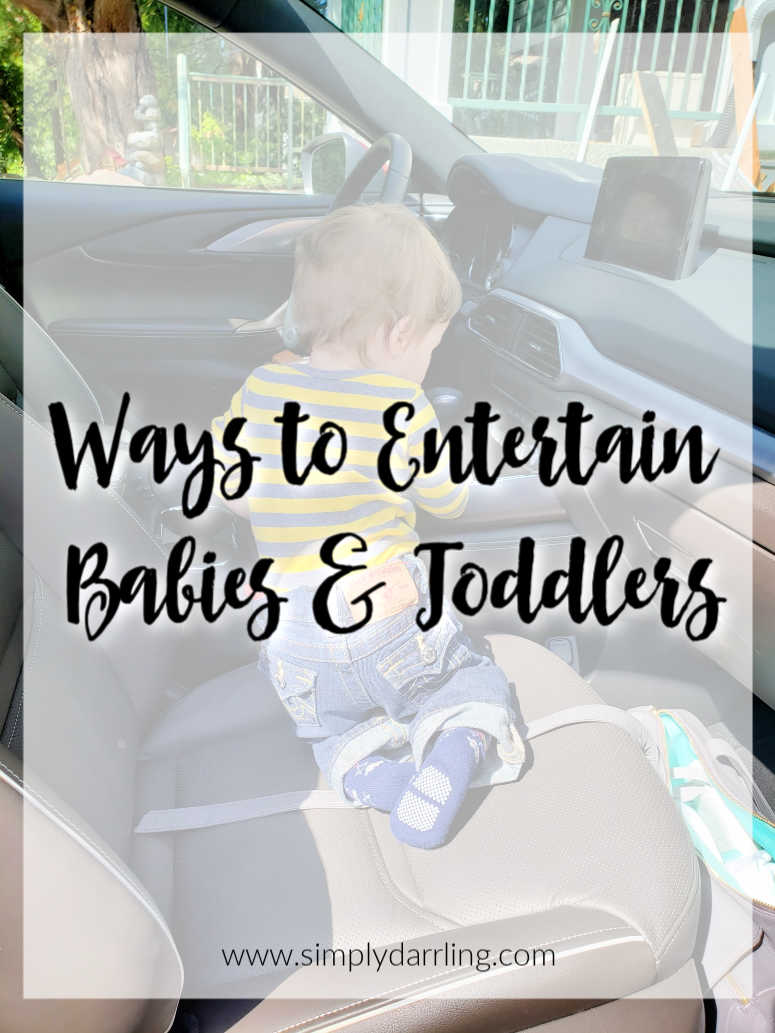 Ways to Entertain Babies & Toddlers