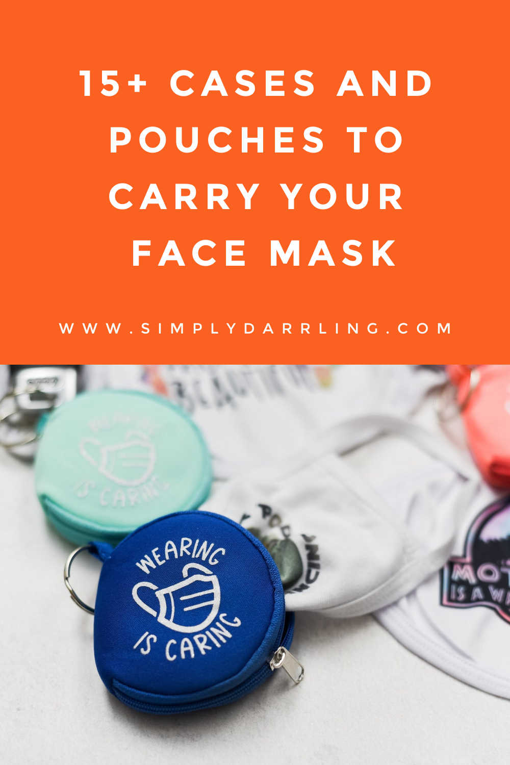 "Mask Pouch with ""Wearing is Caring"" text"
