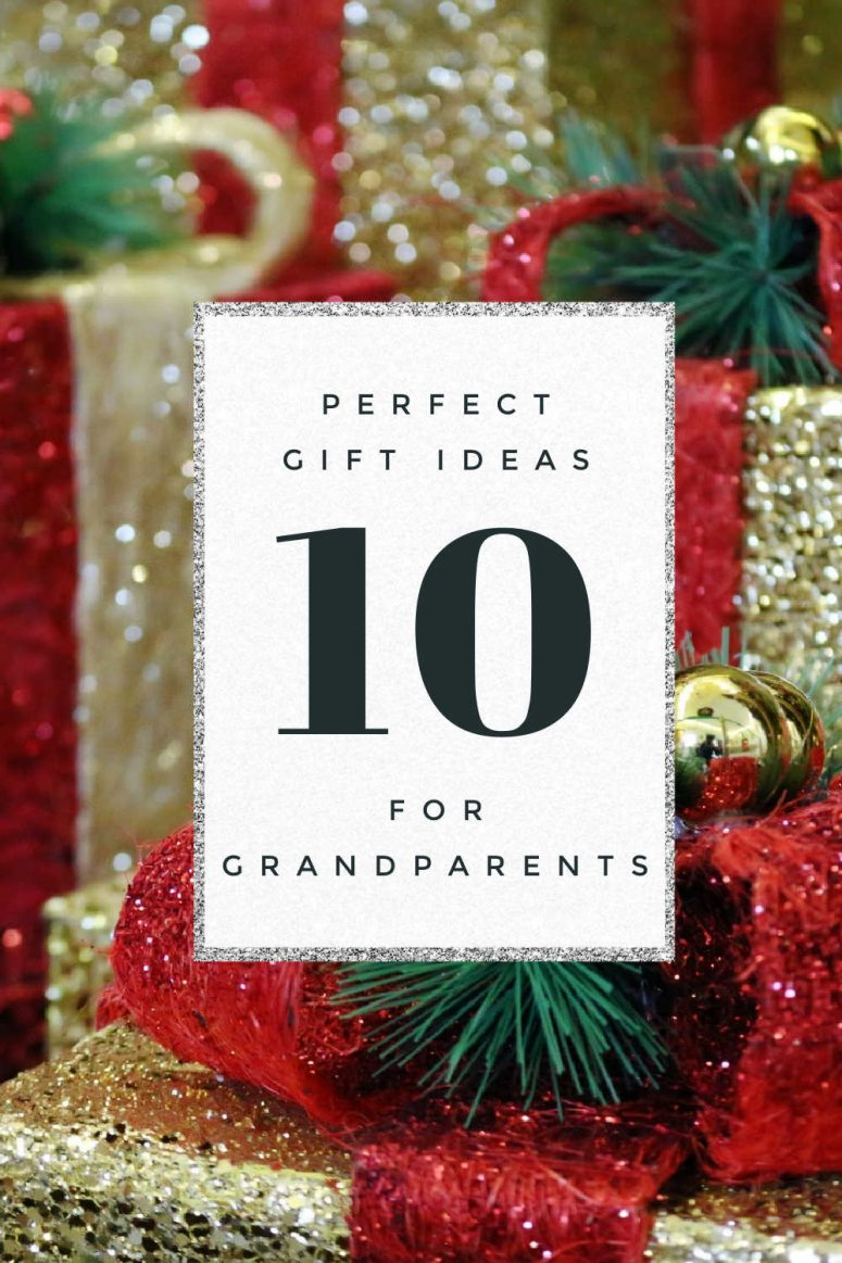 10 Perfect Gifts for Grandparents