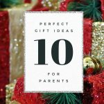 Super Holiday Gift Guide for Parents