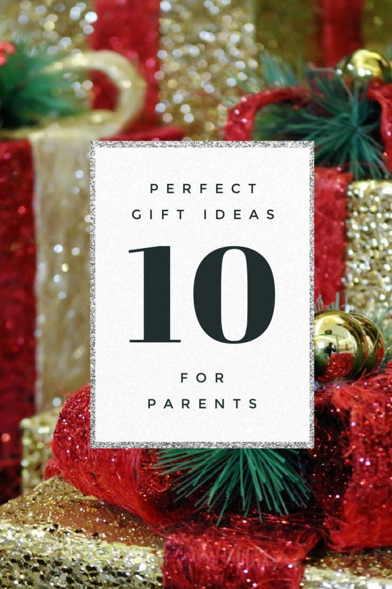 10 gift ideas for parents
