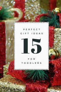 15 Gift ideas for Toddlers