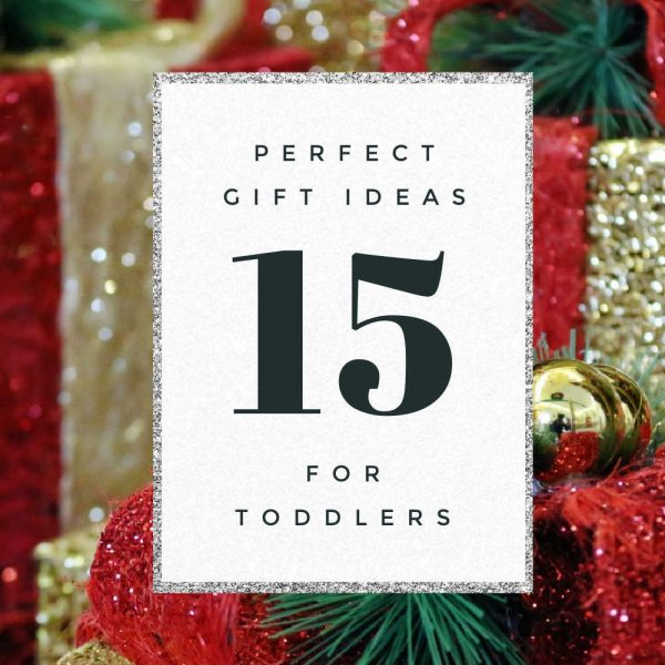Super Holiday Gift Guide for Toddlers